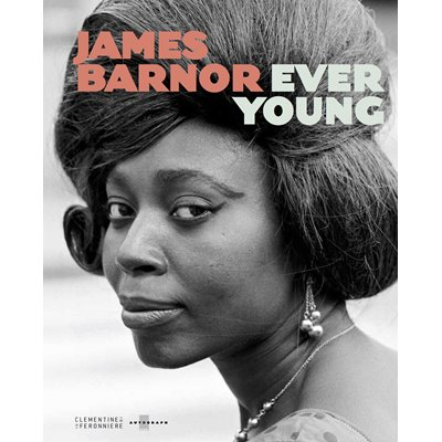 James Barnor: Ever Young