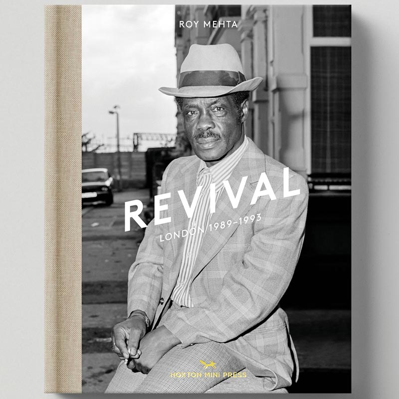 The front cover of Roy Mehta's book Revival: London 1989-1993. A person wearing a suit and hat looks directly at the camera.